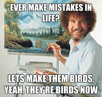 bob ross life mistakes